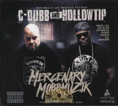 C-Dubb & Hollow Tip - Mercenary MobbMuzik
