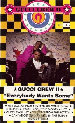 Gucci Crew II - Everybody Wants Some