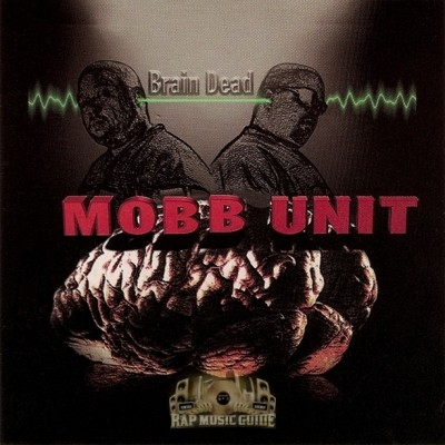 Mobb Unit - Brain Dead