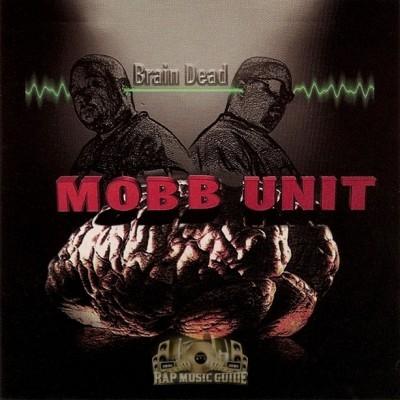 Mobb Unit - Brain Dead