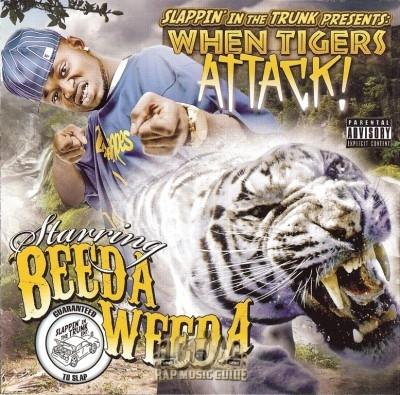 Beeda Weeda - When Tigers Attack