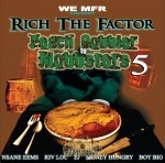 Rich The Factor - Peach Cobbler To Mobbsters 5