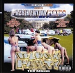 Presidential Playas - Block Party The Album
