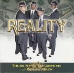 Reality - Thugs National Anthem ...I Got Yo' Back
