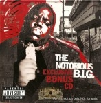 Notorious B.I.G. - Exclusive Bonus CD