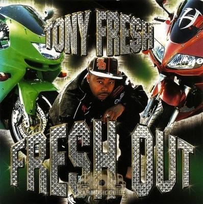 Tony Fresh - Fresh Out