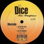 Dice The Pimptruss - Get Wit My Crew / City Of Champions