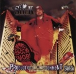 Slick & The Shock Mob - Product Of My Environment