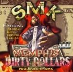 SMK - Memphis Dirty Dollars