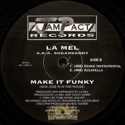 La Mel - Make It Funky (San Jose Is In The House)