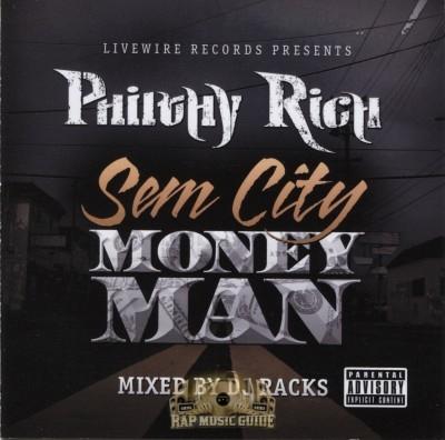 Philthy Rich - Sem City Money Man