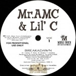 Mr. AMC & Lil' C - Breakadawn