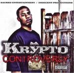 Krypto - Controversy