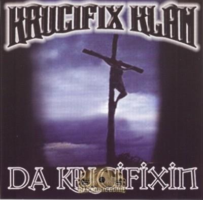 Krucifix Klan - Da Krucifixin