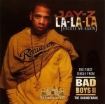 Jay-Z - La-La-La (Excuse Me Again)