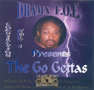 Drama F.O.E. Presents - The Go Gettas Compilation Vol. 1