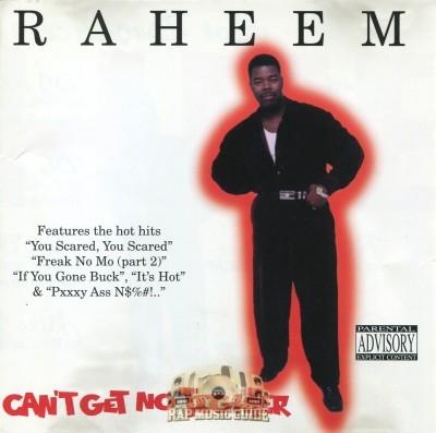 Raheem - Can't Get No Tighter
