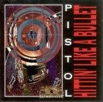 Pistol - Hittin Like A Bullet