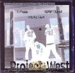 X-Made, Mobsta Mess, Hustlin Dubbs - Project West
