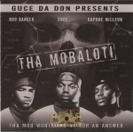 Tha Mobaloti - The Mob Won't Take No For An Answer