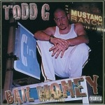 Todd G - Bail Money