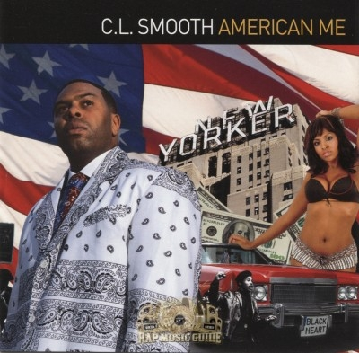 C.L. Smooth - American Me