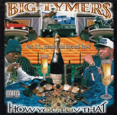 Big Tymers - How You Luv That?