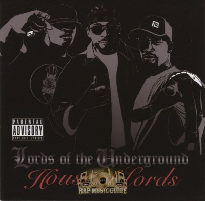Lords Of The Underground - House Of Lords