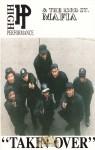 High Performance & The 23rd Street Mafia - Takin Over
