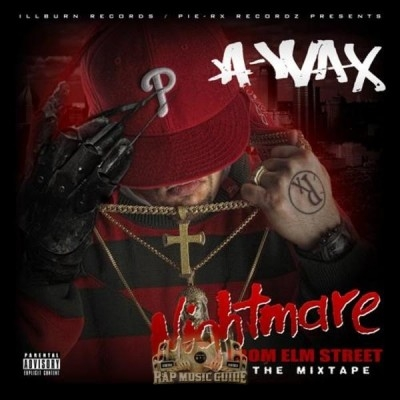 A-Wax - Nightmare From Elm Street The Mixtape