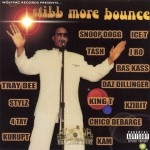 Wolfpac Records Presents - Still More Bounce