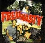 Freak Nasty - Freak Nasty