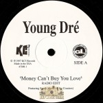 Young Dre - Money Can't Buy You Love / Game Tight