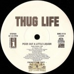 Thug Life - Pour Out A Little Liquor