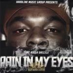 That Nigga Drizzle - Pain In My Eyes