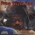 Free Style Lee - Lyrical Landscapes