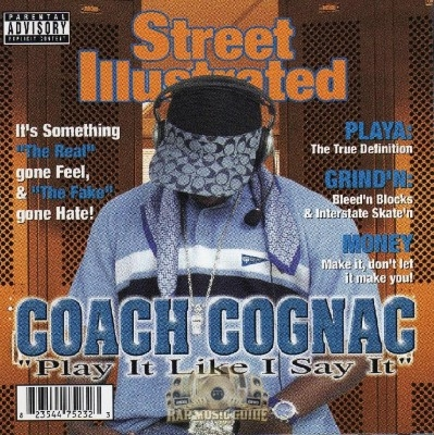 Coach Cognac - Play It Like I Say It
