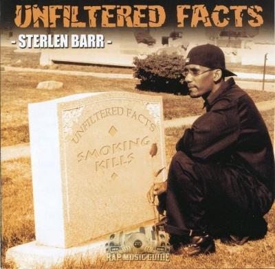 Sterlen Barr - Unfiltered Facts