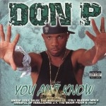Don P - You Ain't Know