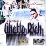 Ghetto Rich - A Day 'N' The Life Of