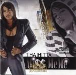Miss MeMe - Tha Hitta