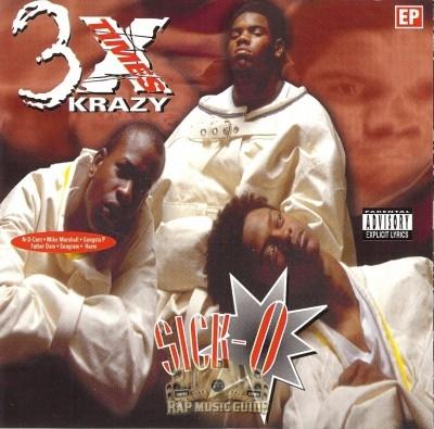 3X Krazy - Sick-O