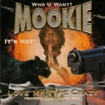 Mookie - Love Me Like Crazy