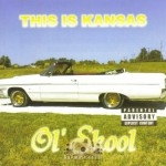 This Is Kansas - Ol' Skool