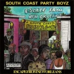 South Coast Party Boyz - Escape From New Orleans