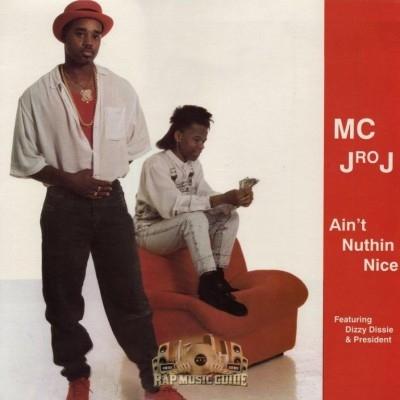 MC J Ro J - Ain't Nuthin Nice