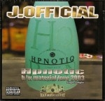 J. Official - Hypnotic / Material Love 2003