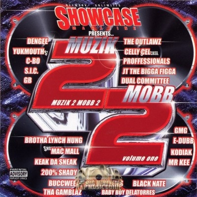 Showcase Magazine Presents - Muzik 2 Mobb 2