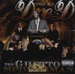 Young Dre D - The Ghetto Spokesman