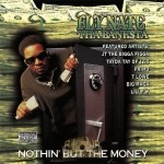 Fly Nate Tha Banksta  - Nothin' But The Money